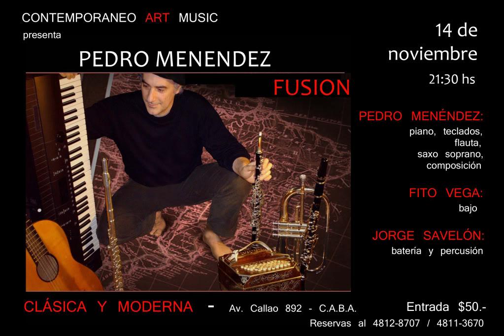PEDRO MENENDEZ FUSION @ CLASICA Y MODERNA 2011